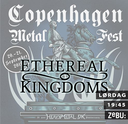 Ethereal Kingdoms live at Copenhagen Metal Fest 2019
