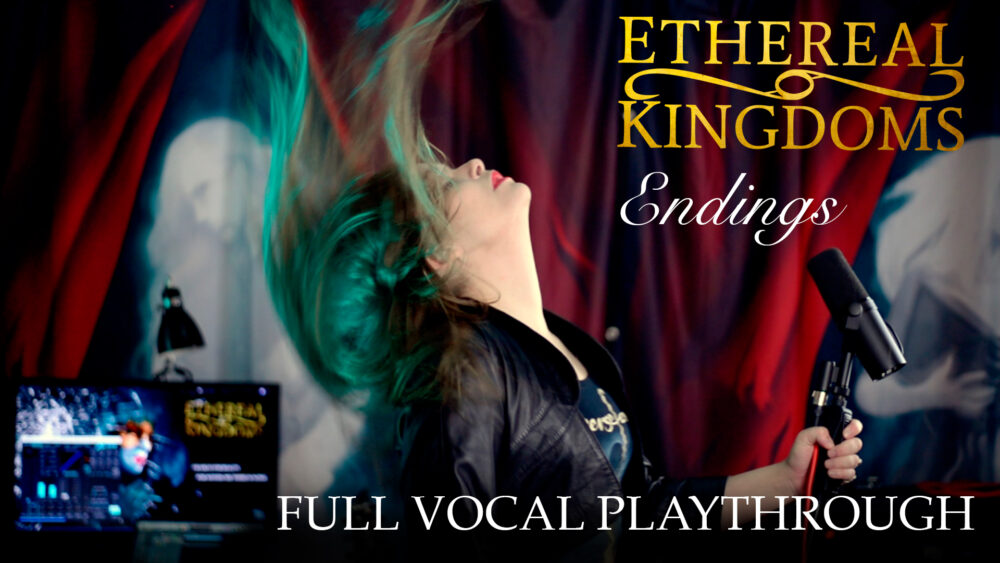 Endings – Full vocal playthrough video